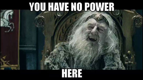 you have no power here meme lord of the rings - photo #7